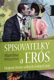 spisovatelky a eros martina bittnerova